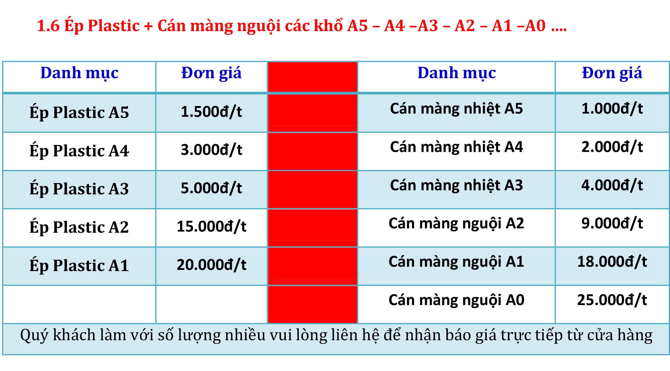 1.6 Ép Plastic + Cán màng nguội các khổ A5 – A4 –A3 – A2 – A1 –A0 …..
